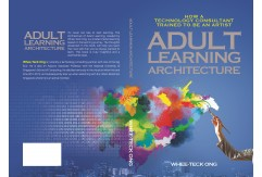 Adult Learning Architecture by Whee-Teck Ong